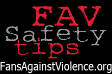 Fans Against Violence - Game Day Safety Tips