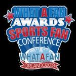 What A Fan - Sports Fan - Sports Fan Conference